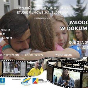 """Podwieczorek z filmem dokumentalnym """"Młodość w dokumencie"""""""