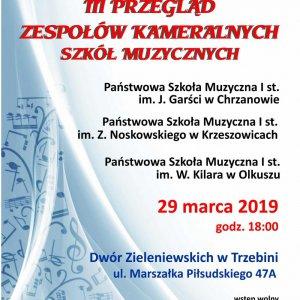 III Przegląd Zespołów Kameralnych Szkół Muzycznych
