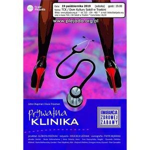 """Spektakl """"Prywatna klinika"""""""