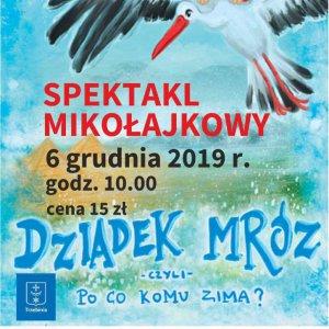 """Spektakl """"Dziadek Mróz"""""""