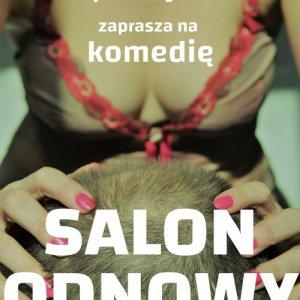 """Spektakl """"Salon Odnowy"""""""