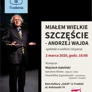 """Spektakl """"Miałem wielkie szczęście - Andrzej Wajda"""""""
