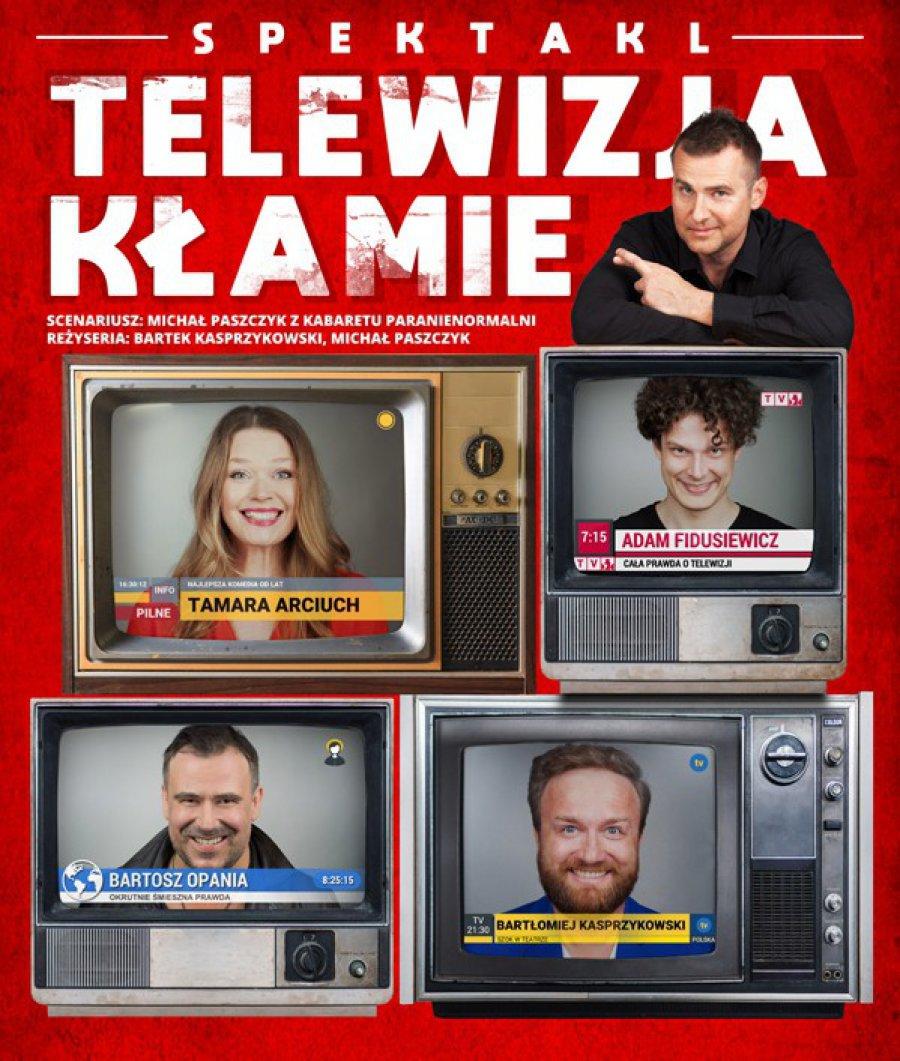 """Spektakl """"Telewizja kłamie"""""""