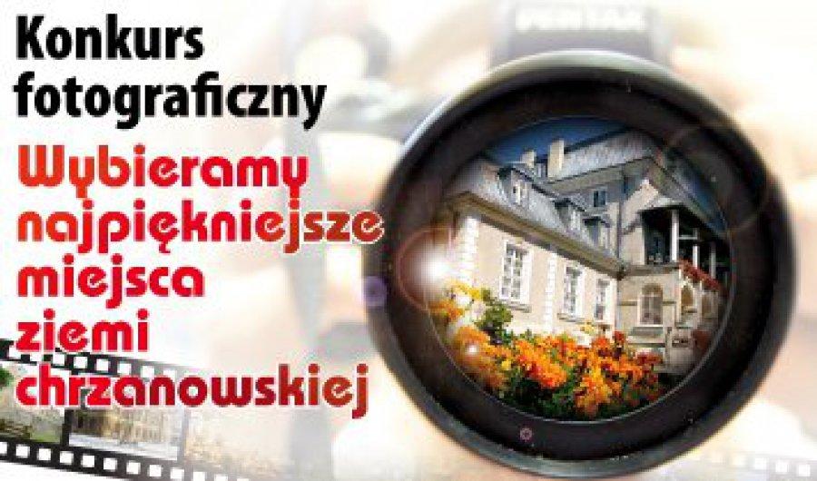 """Konkurs fotograficzny: """"Wybieramy najpiękniejsze miejsca ziemi chrzanowskiej"""""""