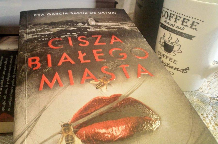 Cisza Białego Miasta - lektura na weekend