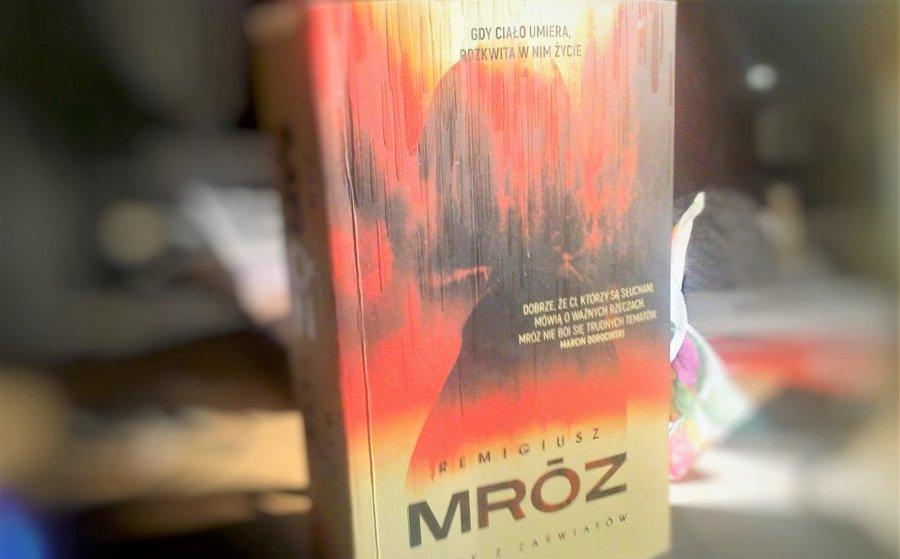 Głosy z zaświatów Remigiusza Mroza