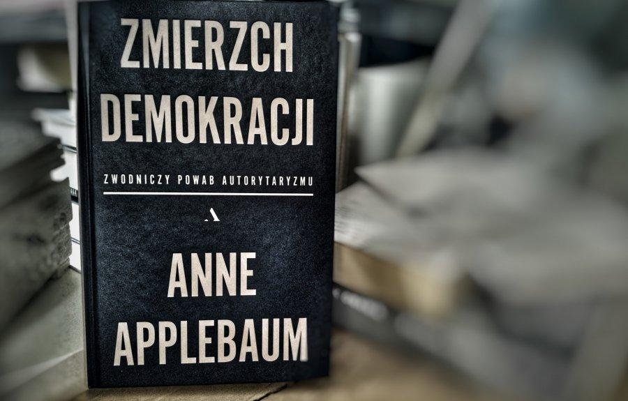 Zmierzch demokracji. Zwodniczy powab autorytaryzmu
