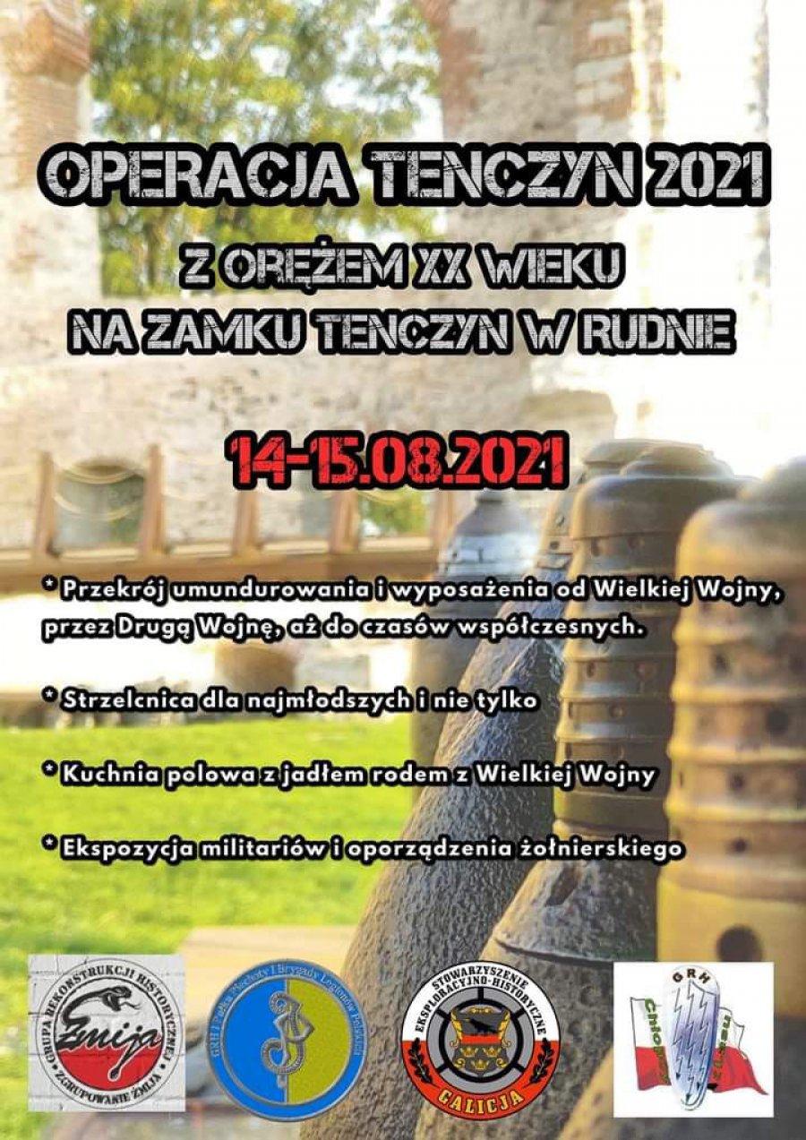 Operacja Tenczyn 2021 z orężem XX wieku na Zamku Tenczyn w Rudnie